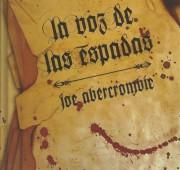 La voz de las espadas Joe Abercrombie