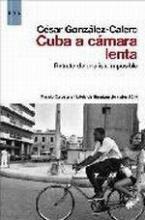 CubaCamaraLentaCGonzalezCalero