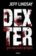 DexterDecisionPropiJeffLindsay