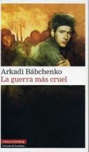 GuerraMasCruelArkadiBabchenko