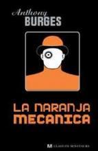 NaranjaMecanicaAnthonyBurgess