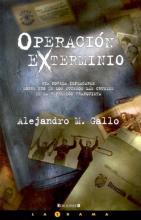 OperacionExterminioAMGallo