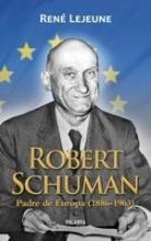 RobertSchumanPadreEuropaLejeun