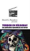 TerrorEnPildorasDavidGPanadero